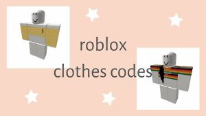 Roblox Clothes Codes