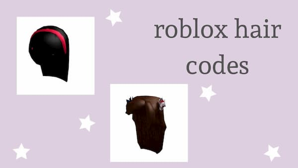 Roblox Hair Codes