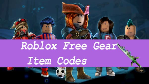 Roblox Gear Codes